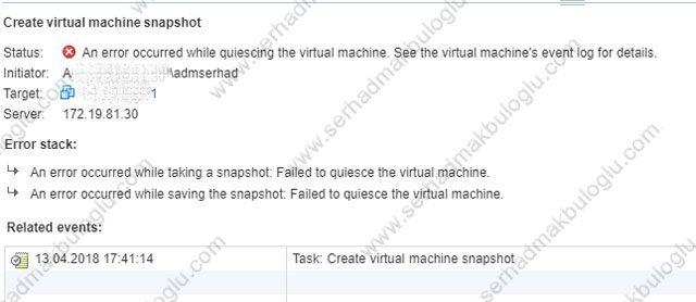 VMware Quiesce Snapshot Error | Serhad MAKBULOĞLU